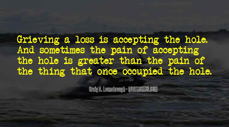 Quotes About Grieving And Loss #607868