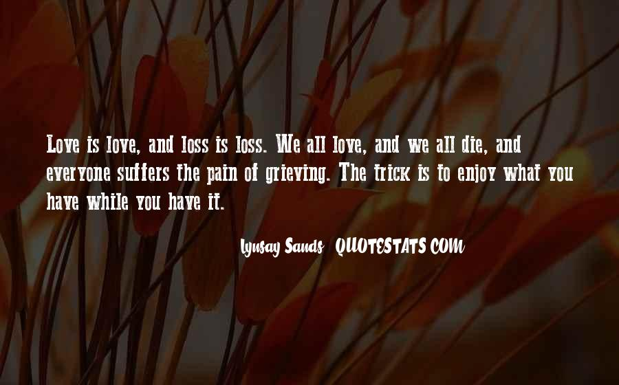 Quotes About Grieving And Loss #727817