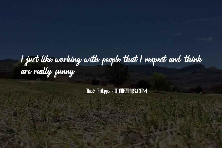 Funny Busy As A Quotes #1030965