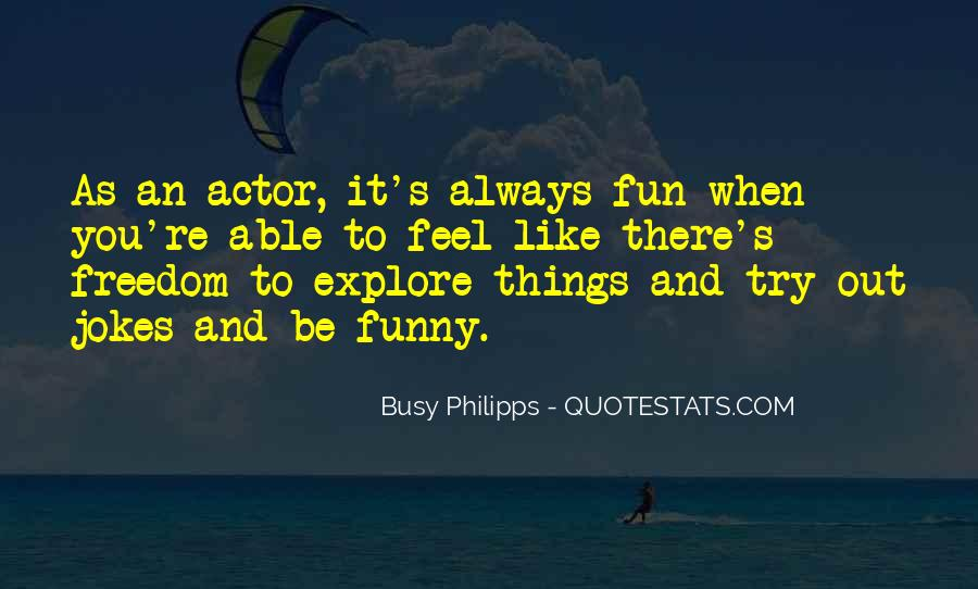 Funny Busy As A Quotes #1073398