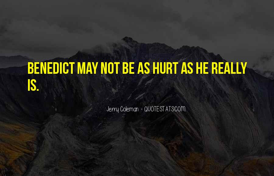 Funny But Hurt Quotes #1177527