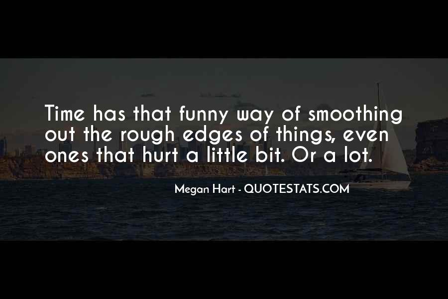 Funny But Hurt Quotes #1217424