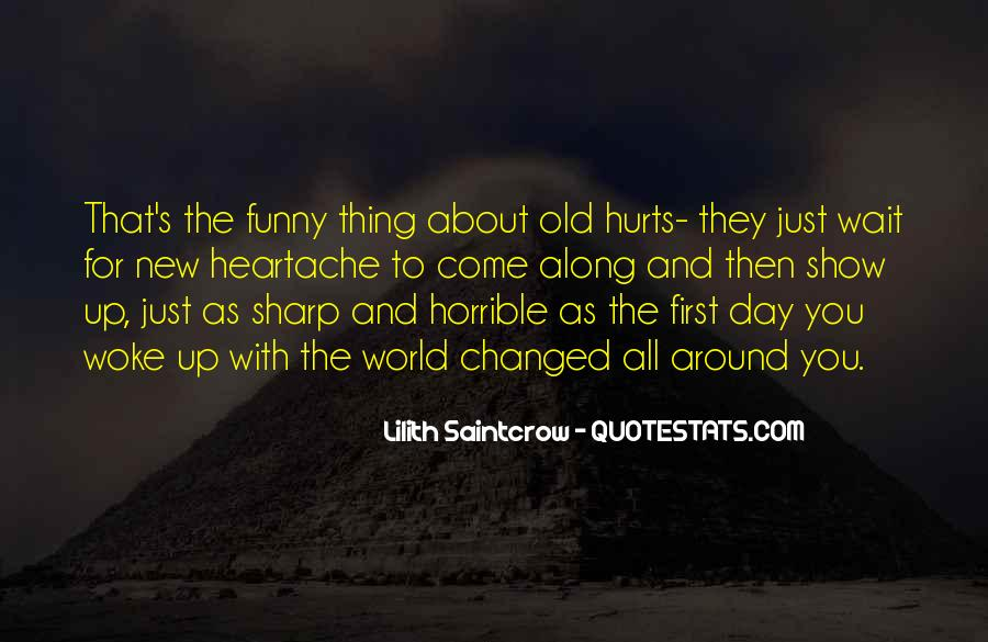 Funny But Hurt Quotes #171737