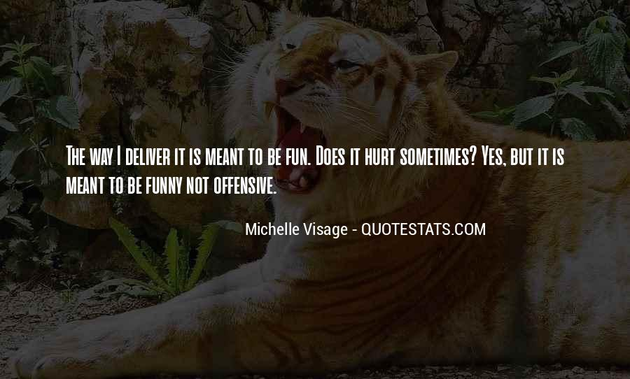 Funny But Hurt Quotes #1740468