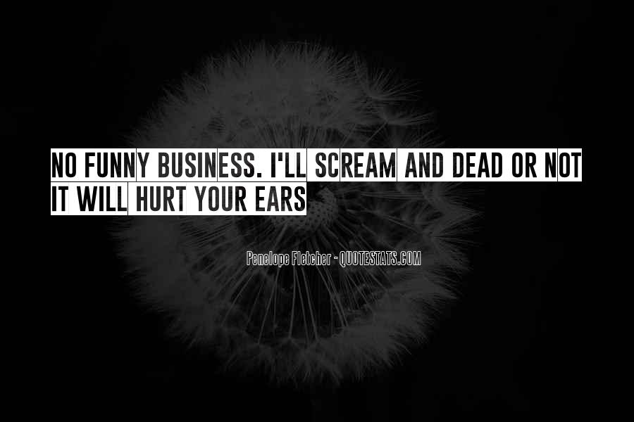Funny But Hurt Quotes #75632