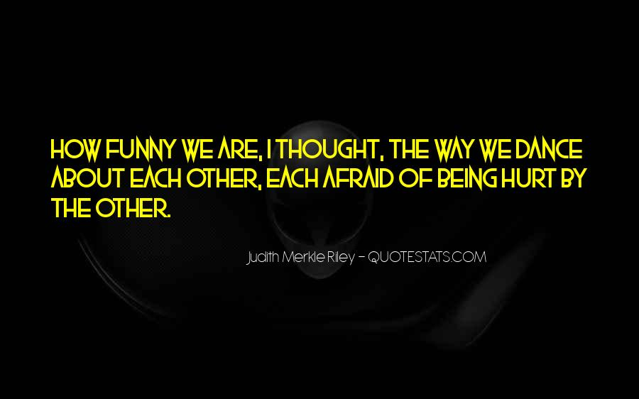 Funny But Hurt Quotes #824321