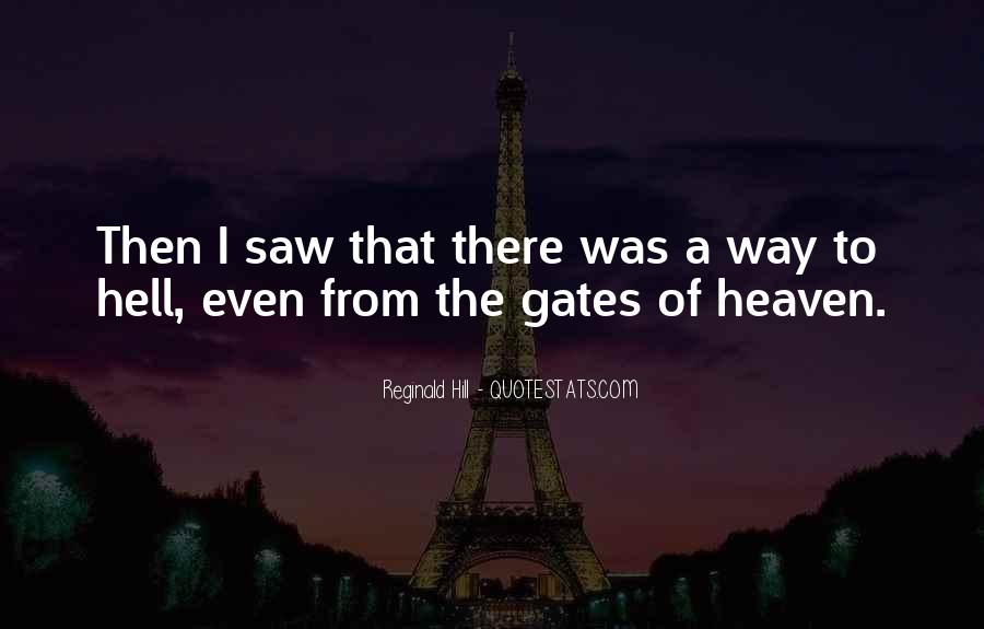Quotes About The Gates Of Hell #1184728