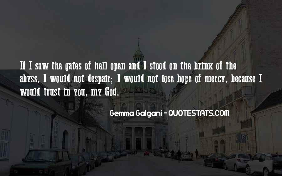Quotes About The Gates Of Hell #1327800
