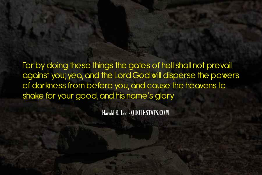 Quotes About The Gates Of Hell #429055