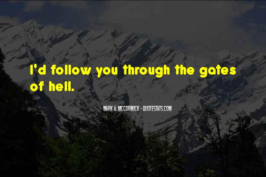 Quotes About The Gates Of Hell #496633