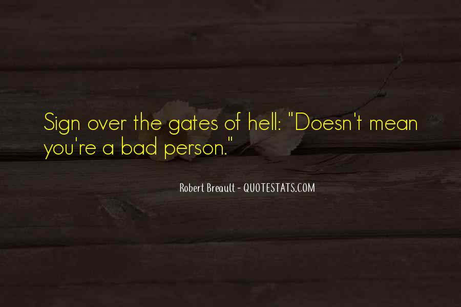Quotes About The Gates Of Hell #503787