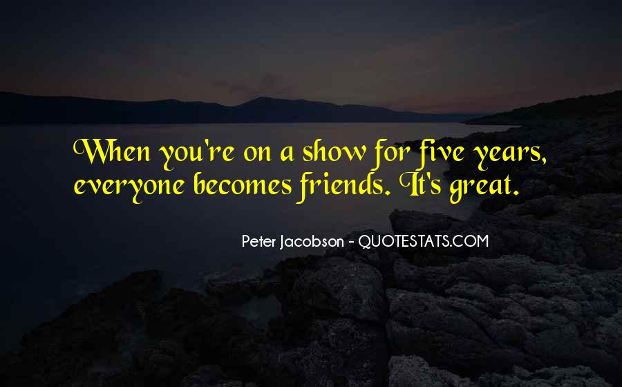 Quotes About Great Shows #136641
