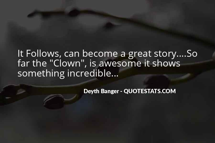 Quotes About Great Shows #39512