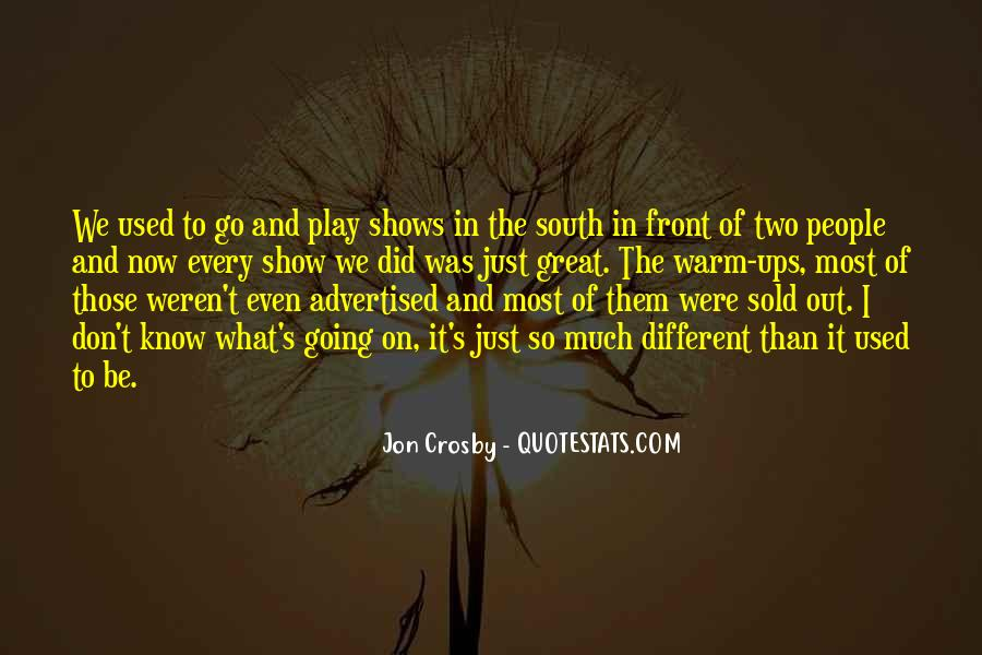 Quotes About Great Shows #471019