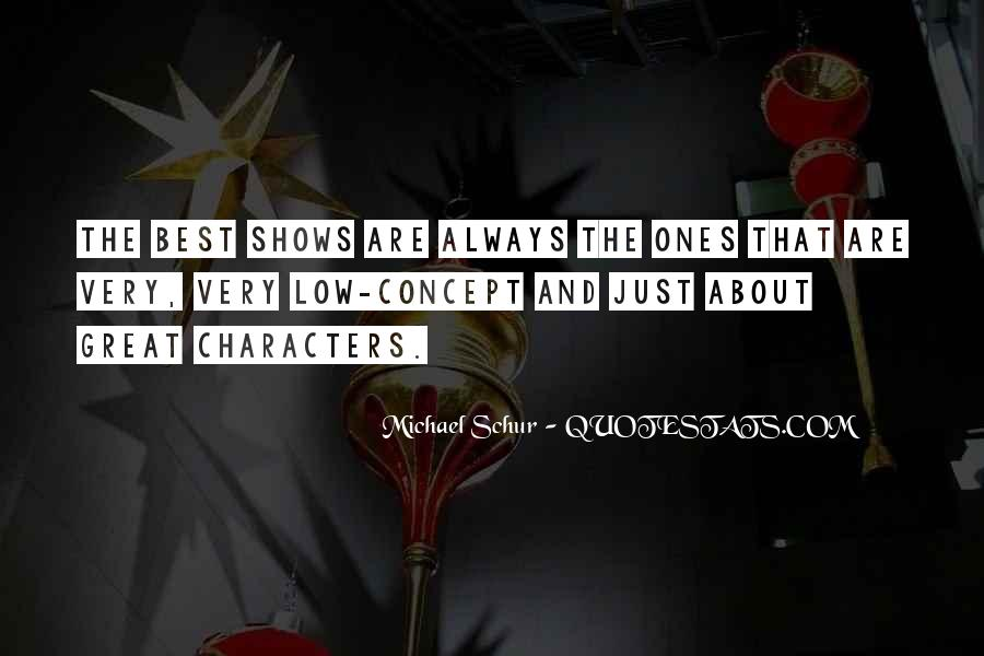 Quotes About Great Shows #517394