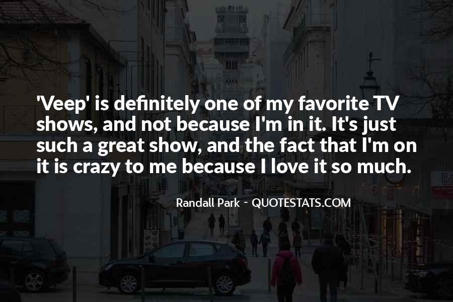 Quotes About Great Shows #518842