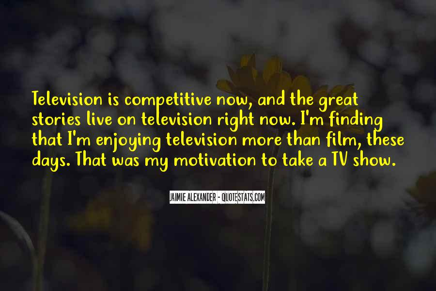 Quotes About Great Shows #531425