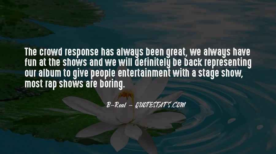 Quotes About Great Shows #685564