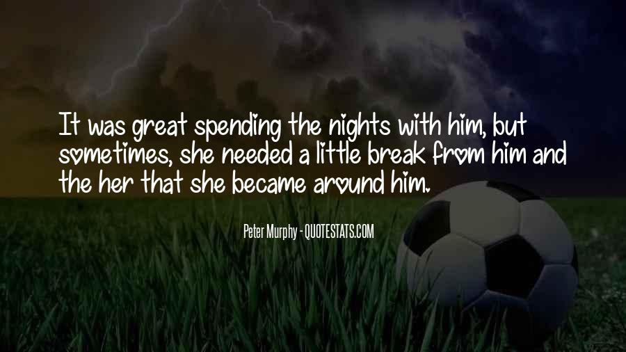 Quotes About Great Nights #1302979