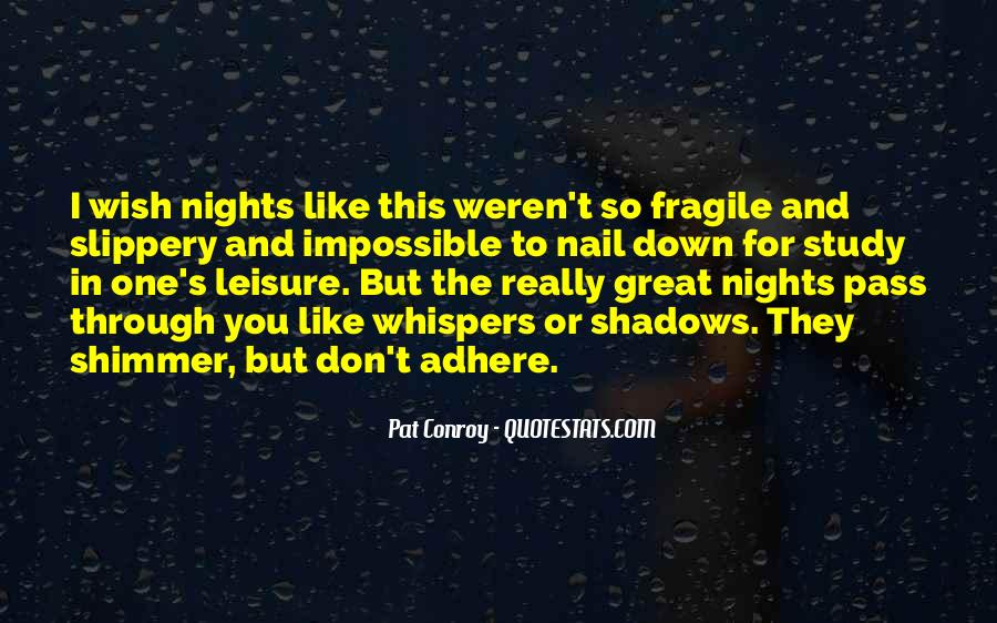 Quotes About Great Nights #156226