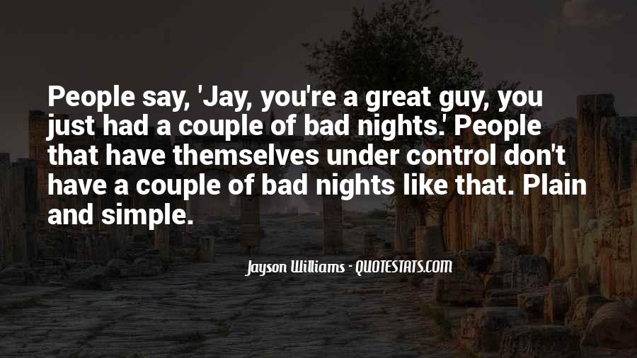 Quotes About Great Nights #359853