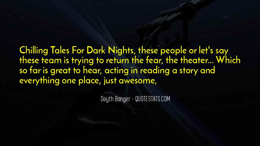 Quotes About Great Nights #538608