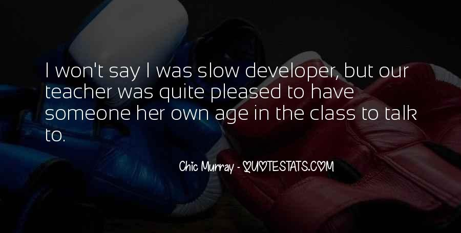 Funny Chic Murray Quotes #1864950