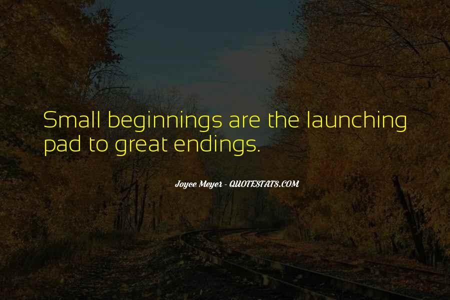 Quotes About Great Endings #622297