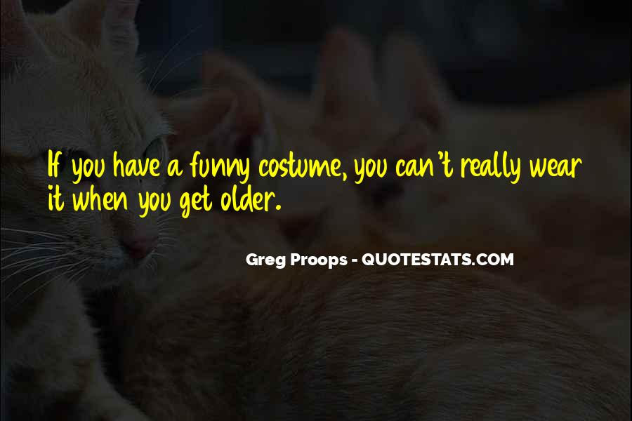 Funny Costumes Quotes #563831