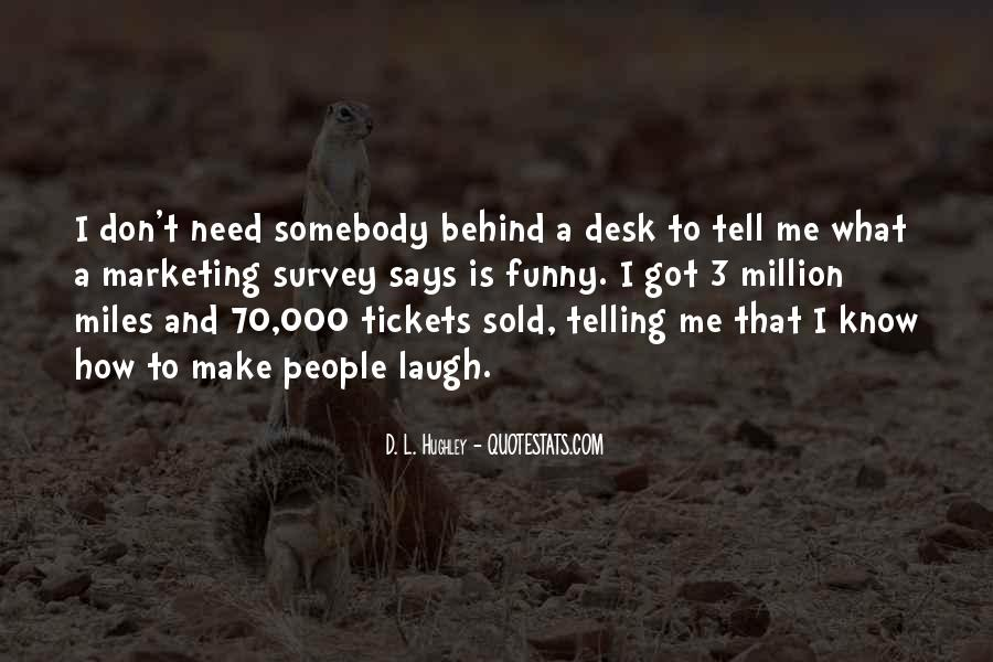 Funny Desk Quotes #1803319
