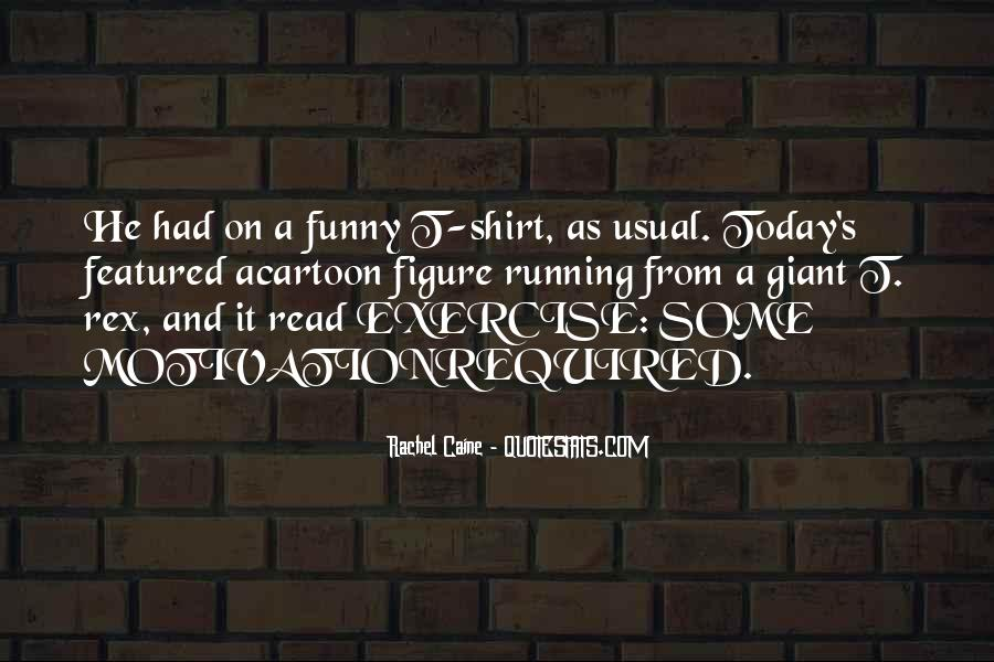 Funny Exercise Quotes #483976