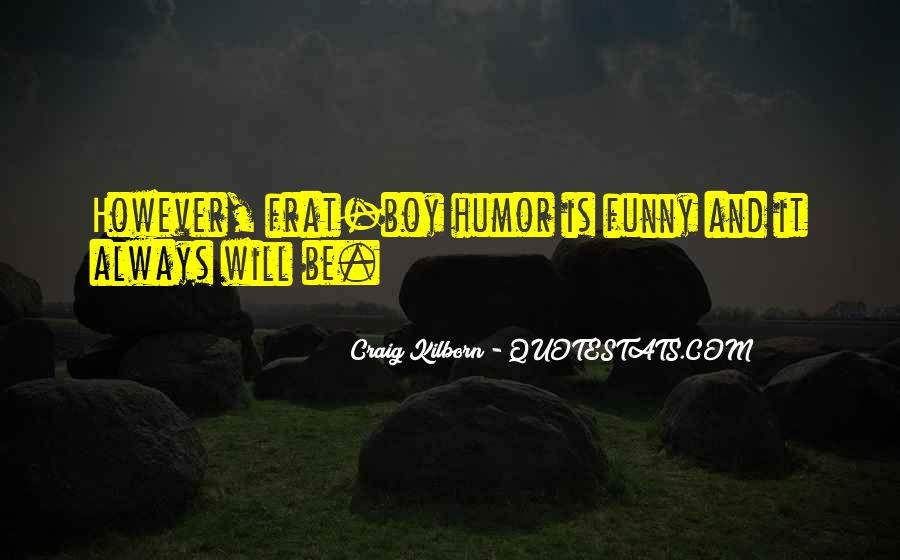 Funny Frat Boy Quotes #1452263