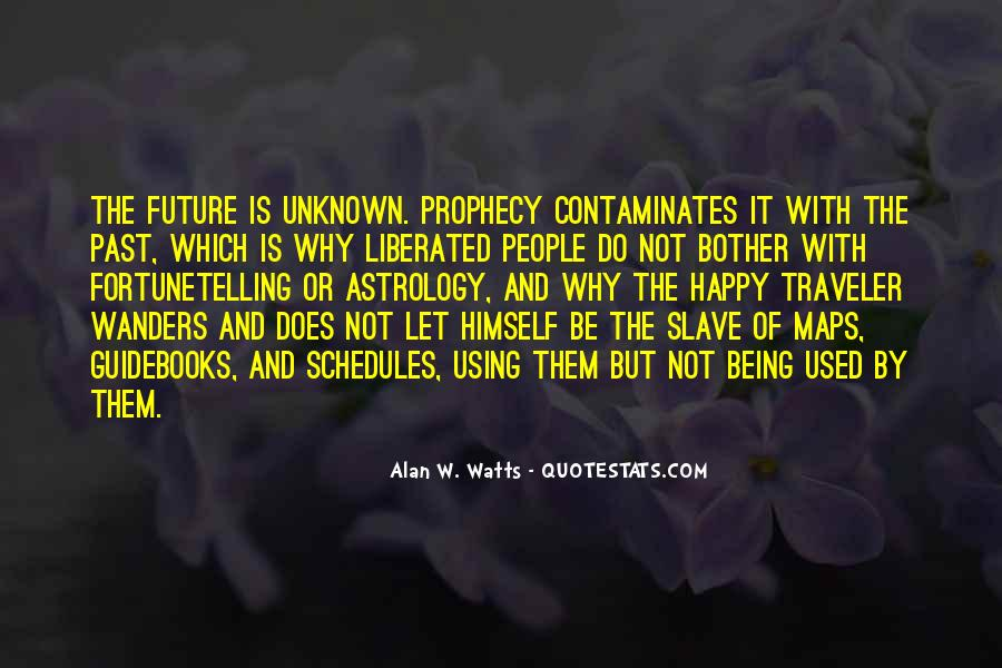 Quotes About The Future Being Unknown #1391411