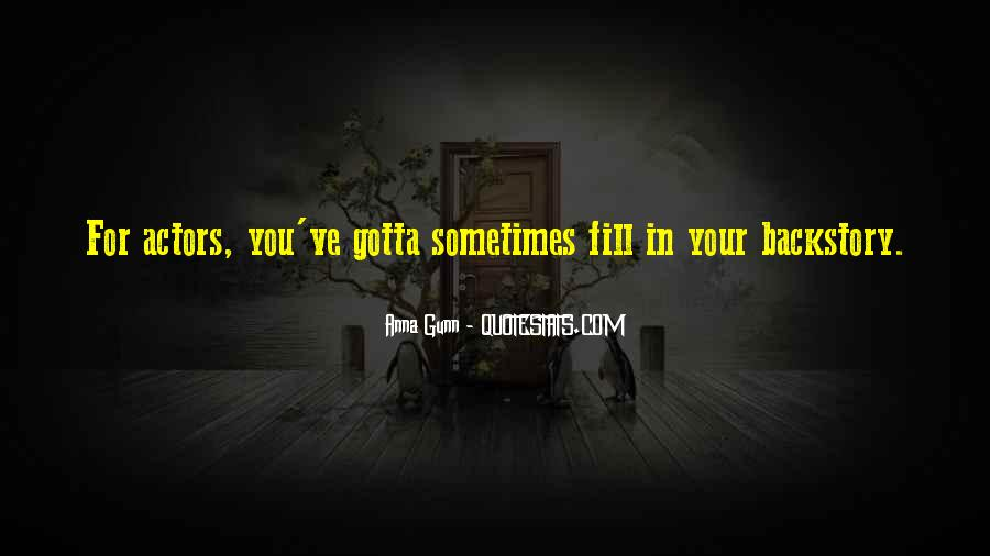 Quotes About Gotta #106911