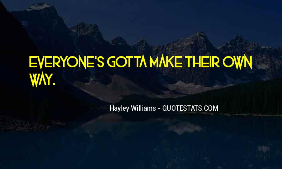 Quotes About Gotta #67643