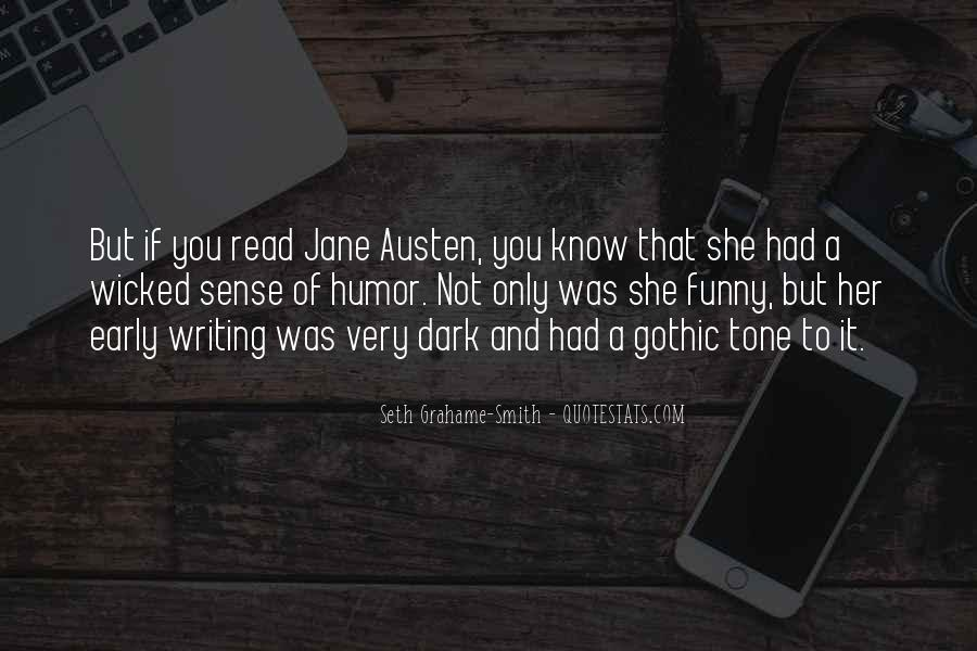 Quotes About Gothic Writing #1640362