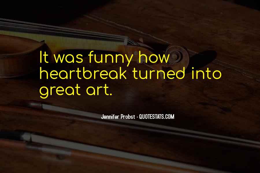 Funny Heartbreak Quotes #1459387