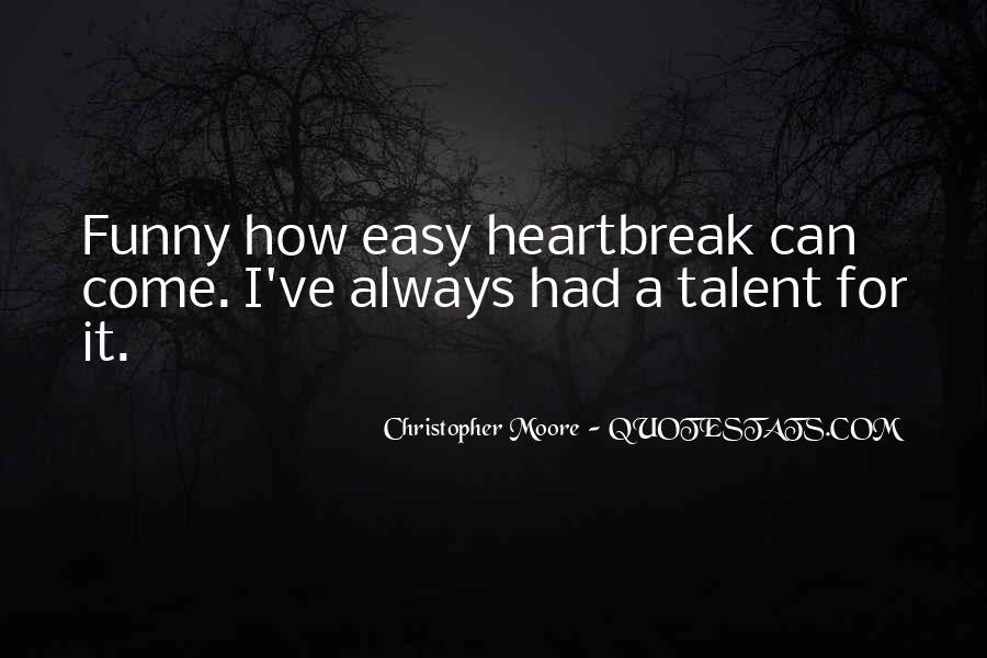 Funny Heartbreak Quotes #630746