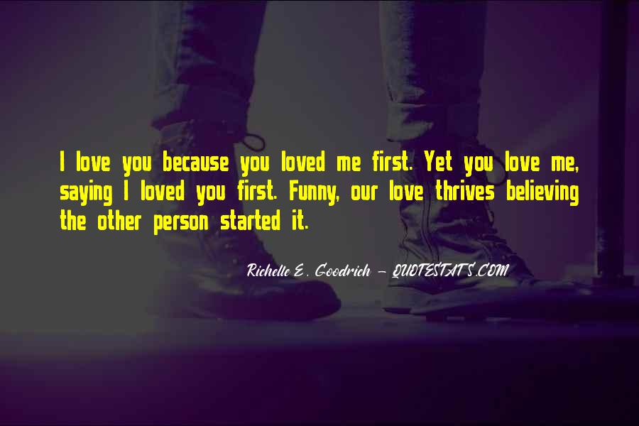 Funny I Love You Because Quotes #1578757