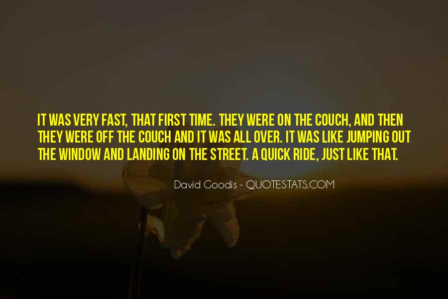 Quotes About Goodis #422769
