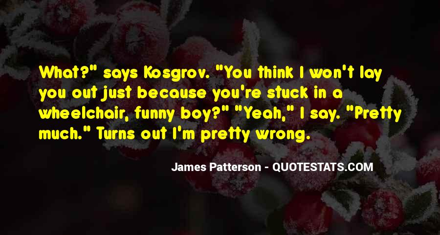 Funny James Patterson Quotes #1639604