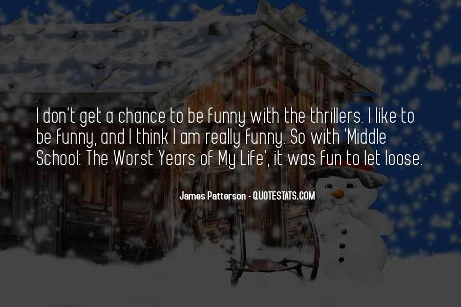 Funny James Patterson Quotes #432275