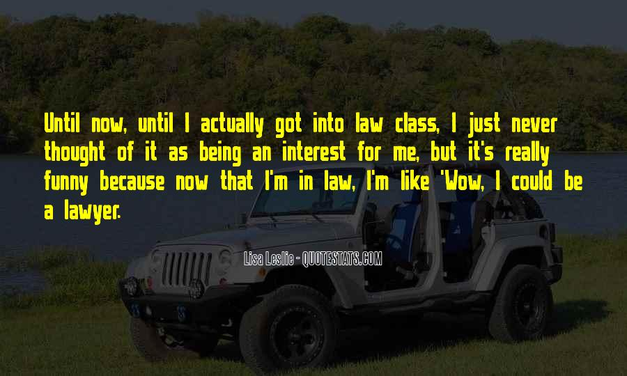 Funny Lawyer Quotes #1763815