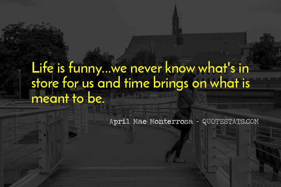 Funny Life Sayings And Quotes #1268166