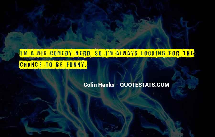 Funny Looking For Quotes #1562163