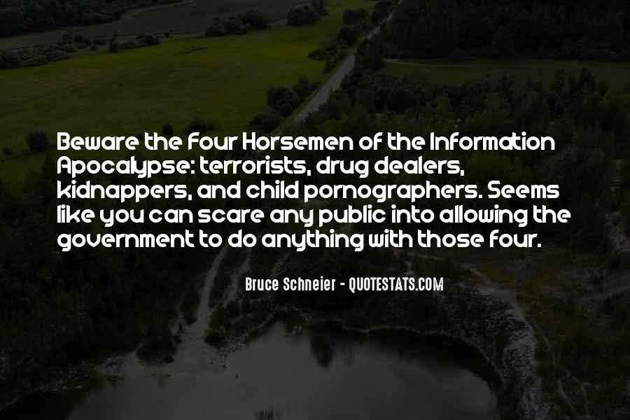 Quotes About The Four Horsemen Of The Apocalypse #1330983