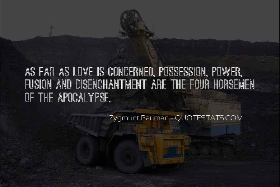 Quotes About The Four Horsemen Of The Apocalypse #1397835