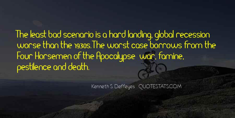 Quotes About The Four Horsemen Of The Apocalypse #1806706