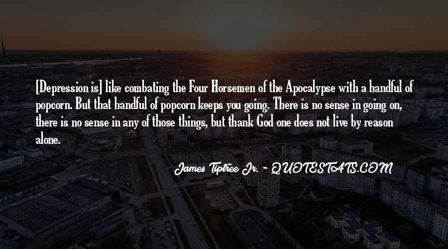 Quotes About The Four Horsemen Of The Apocalypse #76961