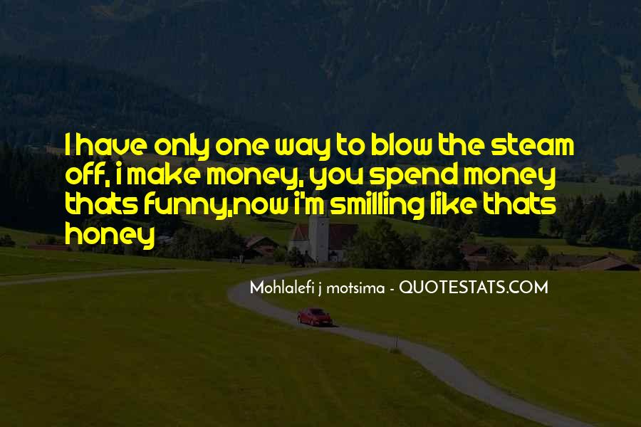 Funny Make Money Quotes #1030283